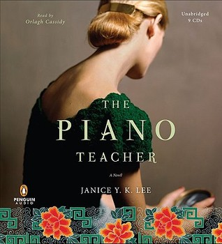 Audiobook Review – The Piano Teacher by Janice Y.K. Lee