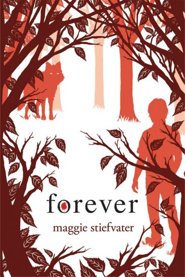 Book Review – Forever (The Wolves of Mercy Falls #3) by Maggie Stiefvater