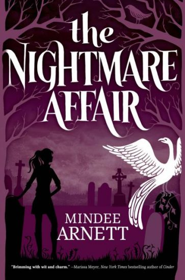 Guest Post + Giveaway! The Nightmare Affair by Mindee Arnett