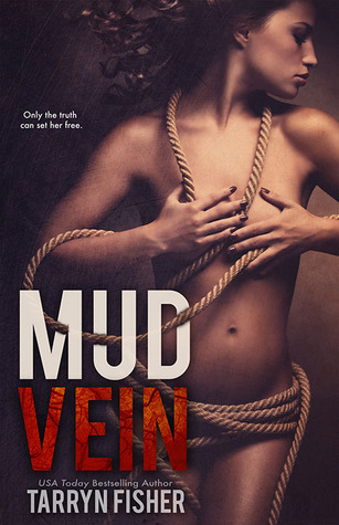 Early Review – Mud Vein by Tarryn Fisher