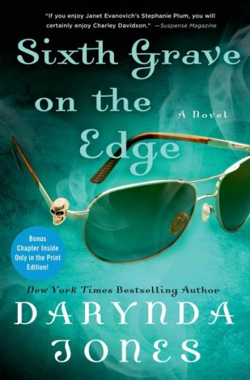 Book Review – Sixth Grave on the Edge (Charley Davidson #6) by Darynda Jones