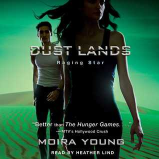 Audiobook Review – Raging Star (Dust Lands Trilogy #3) by Moira Young
