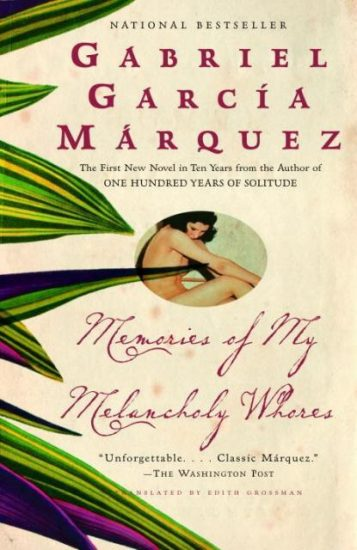 Book Review – Memories of My Melancholy Whores by Gabriel Garcí­a Márquez