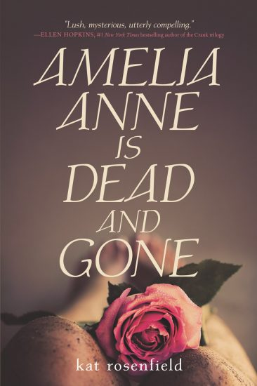 Book Review – Amelia Anne is Dead and Gone by Kat Rosenfield