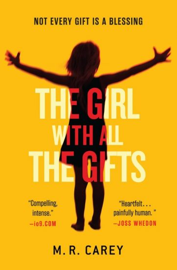 Book Review – The Girl with All the Gifts (The Hungry Plague #1) by M.R. Carey