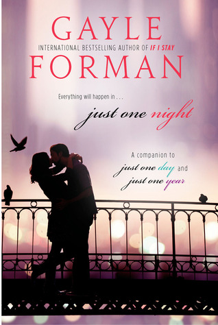 Short Story Review – Just One Night (Just One Day #2.5) by Gayle Forman