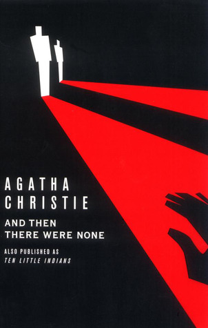 Classic Curiosity – And Then There Were None by Agatha Christie