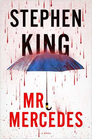 Book Review – Mr. Mercedes (Bill Hodges Trilogy #1) by Stephen King
