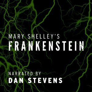 Classic Curiosity – Frankenstein by Mary Shelley