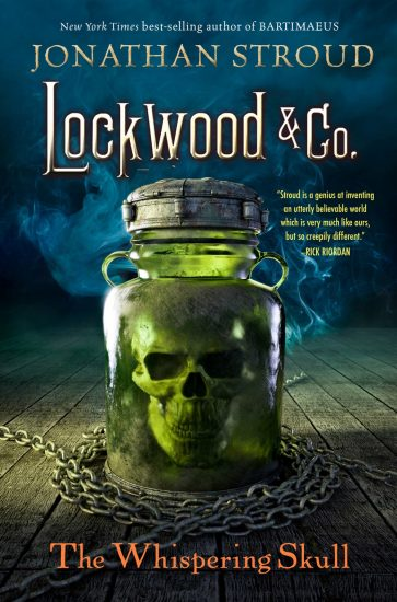 Ominous October – The Whispering Skull (Lockwood & Co. #2) by Jonathan Stroud