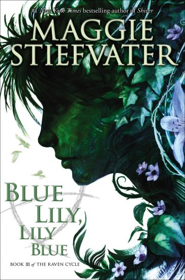 Book Review – Blue Lily, Lily Blue (The Raven Cycle #3) by Maggie Stiefvater