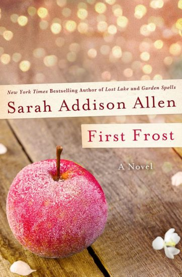 Early Review – First Frost (Waverley Family #2) by Sarah Addison Allen