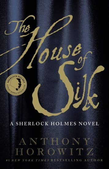 Book Review – The House of Silk: A Sherlock Holmes Novel (Sherlock Holmes #1) by Anthony Horowitz