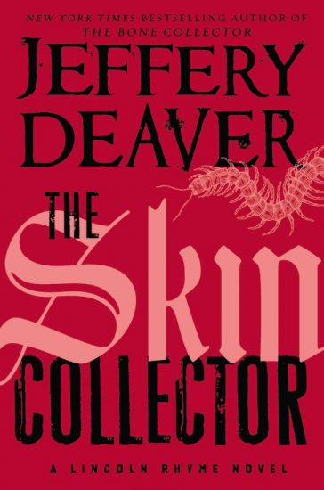 Book Review – The Skin Collector (Lincoln Rhyme #11) by Jeffery Deaver