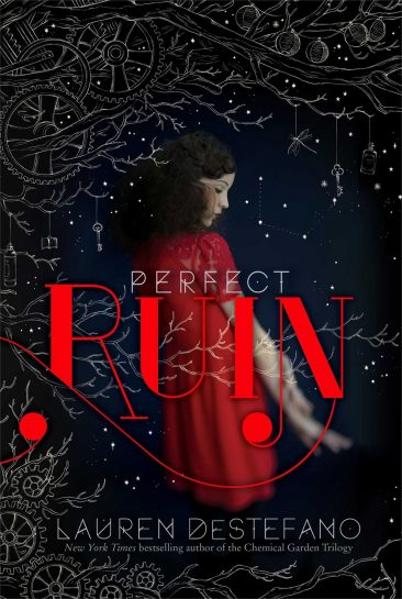 Book Review – Perfect Ruin (The Internment Chronicles #1) by Lauren DeStefano