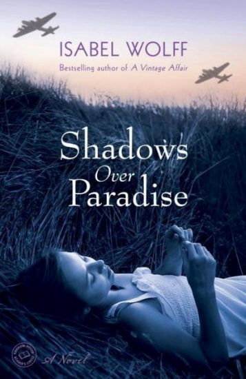 Book Review – Shadows Over Paradise by Isabel Wolff