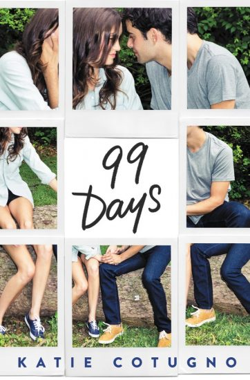 Early Review – 99 Days by Katie Cotugno