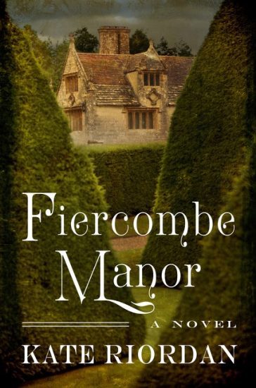 Book Tour Review – Fiercombe Manor by Kate Riordan