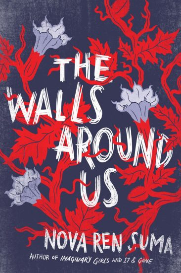 Early Review – The Walls Around Us by Nova Ren Suma