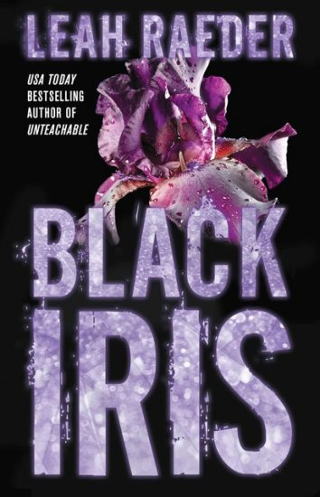 Early Review – Black Iris by Leah Raeder