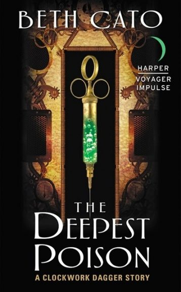 Blog Tour + Review + Giveaway!  The Deepest Poison (Clockwork Dagger Duology 0.5) by Beth Cato