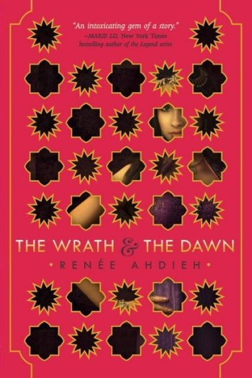 Early Review – The Wrath and the Dawn (The Wrath and the Dawn #1) by Renee Ahdieh