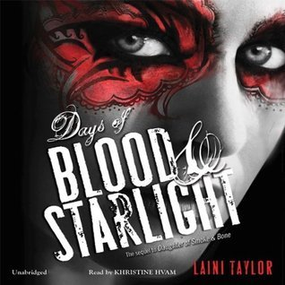 Audiobook Review – Days of Blood and Starlight (Daughter of Smoke & Bone #2) by Laini Taylor