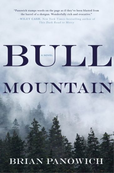 Early Review – Bull Mountain by Brian Panowich