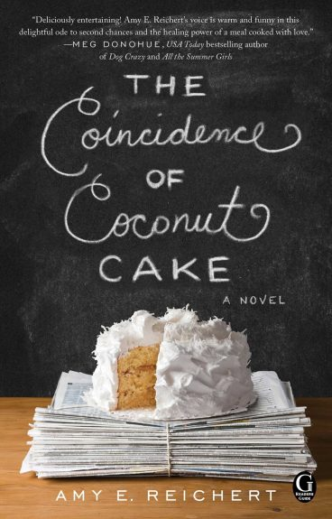 Early Review – The Coincidence of Coconut Cake by Amy E. Reichert
