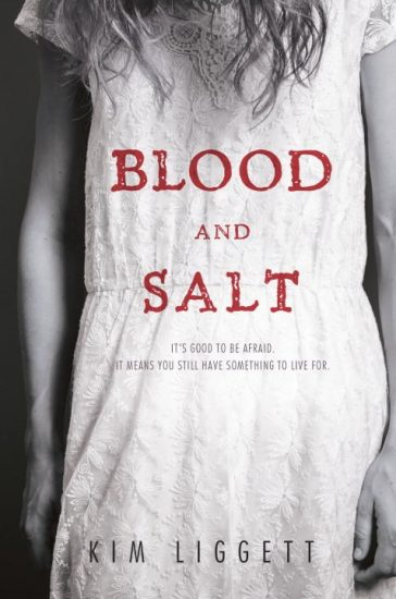 Book Review – Blood and Salt (Blood and Salt #1) by Kim Liggett
