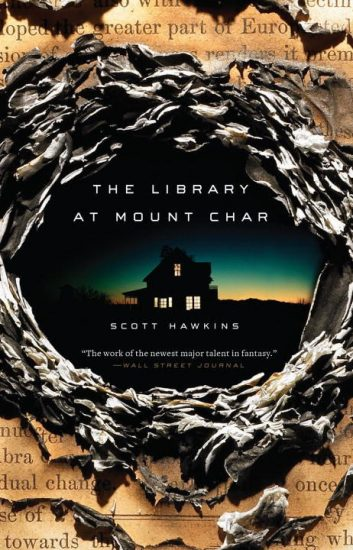 Book Review – The Library at Mount Char by Scott Hawkins