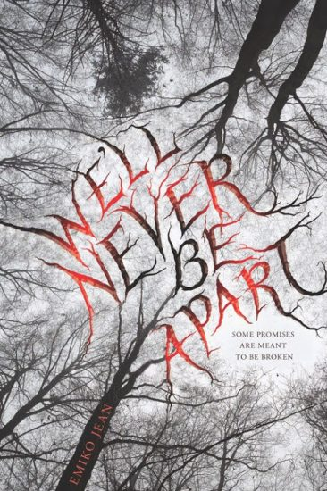 Early Review – We'll Never Be Apart by Emiko Jean