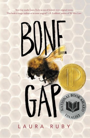 National Book Award 2015 Finalist – Bone Gap by Laura Ruby