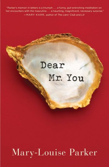 Book Review – Dear Mr. You by Mary-Louise Parker