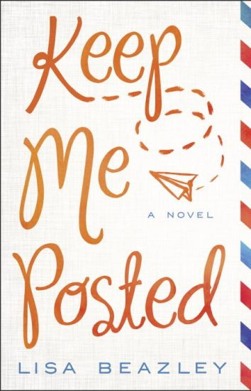 Waiting on Wednesday – Keep Me Posted by Lisa Beazley