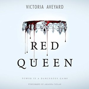Audiobook Review – Red Queen (Red Queen #1) by Victoria Aveyard