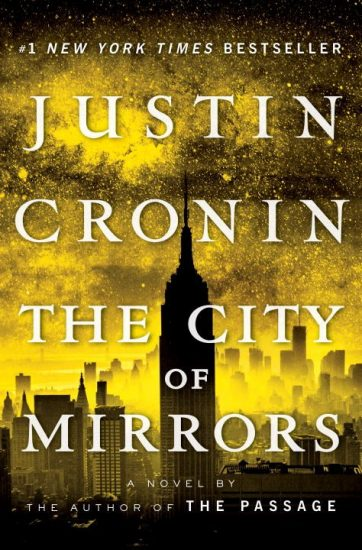Waiting on Wednesday – The City of Mirrors (The Passage #3) by Justin Cronin