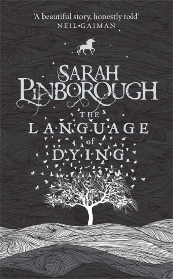 Early Review – The Language of Dying by Sarah Pinborough