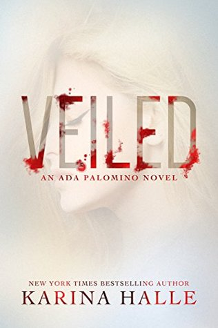 Waiting on Wednesday – Veiled by Karina Halle