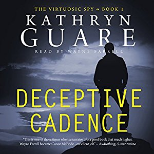 Audiobook Review – Deceptive Cadence (The Virtuosic Spy #1) by Kathryn Guare
