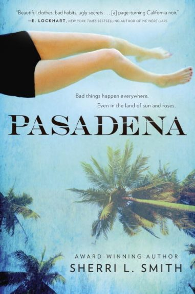 Blog Tour Review + Giveaway! Pasadena by Sherri L. Smith