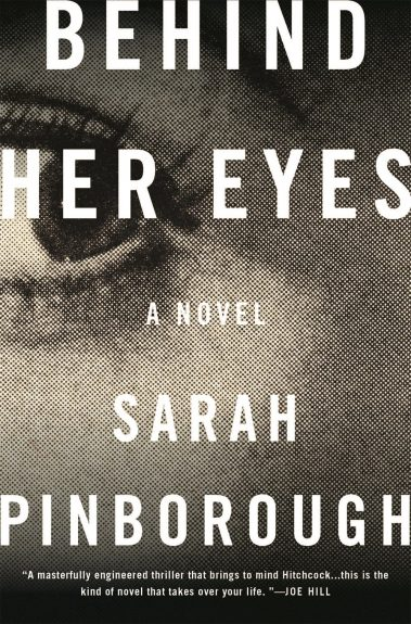 Waiting on Wednesday – Behind Her Eyes: A Novel by Sarah Pinborough