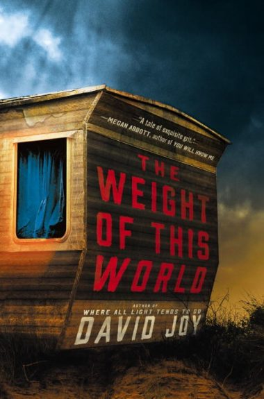 Waiting on Wednesday – The Weight of This World by David Joy