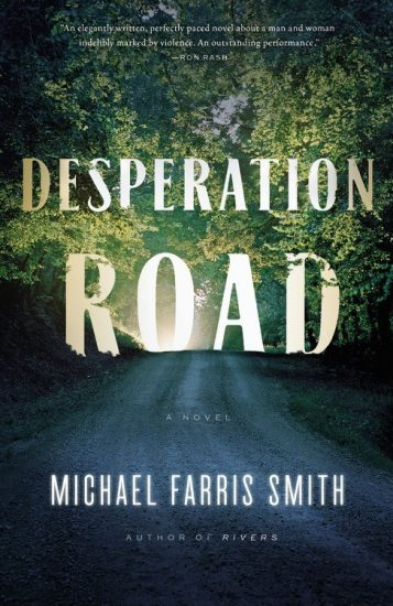 Waiting on Wednesday – Desperation Road by Michael Farris Smith