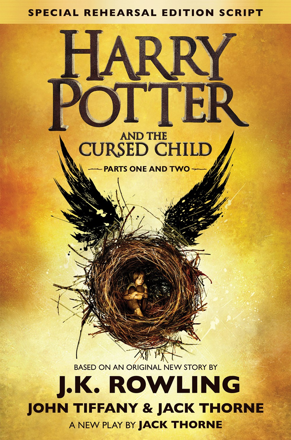 Harry Potter and the Cursed Child, Parts 1 & 2 by J.K. Rowling, Jack Thorne, John Tiffany