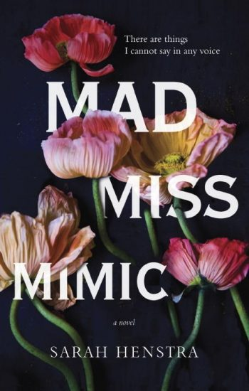 Waiting on Wednesday – Mad Miss Mimic by Sarah Henstra