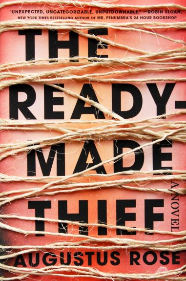 Waiting on Wednesday – The Readymade Thief by Augustus Rose
