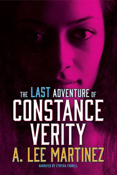 Life's Too Short: All Our Wrong Todays, Daughter of a Thousand Years, The Last Adventure of Constance Verity