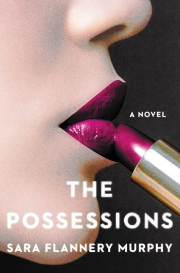 Book Tour Review – The Possessions by Sara Flannery Murphy