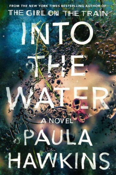 Waiting on Wednesday – Into the Water by Paula Hawkins